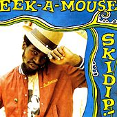 Skidip by Eek-A-Mouse