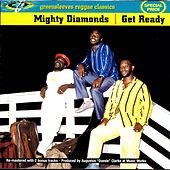Play & Download Get Ready by The Mighty Diamonds | Napster
