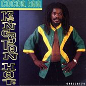 Play & Download Kingston Hot by Cocoa Tea | Napster