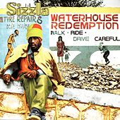 Waterhouse Redemption by Sizzla