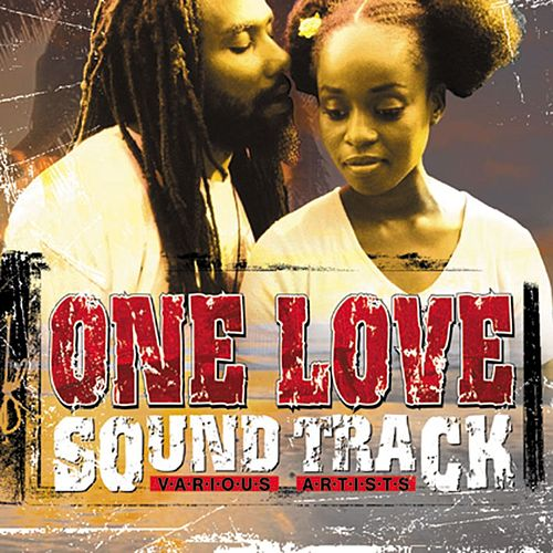 One Love Soundtrack by Various Artists