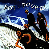 Play & Download Rhythm of Life by Potpourri | Napster