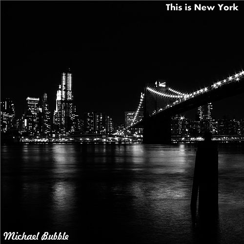 Play & Download Night Time in New York (Remix) by Michael Bubble | Napster