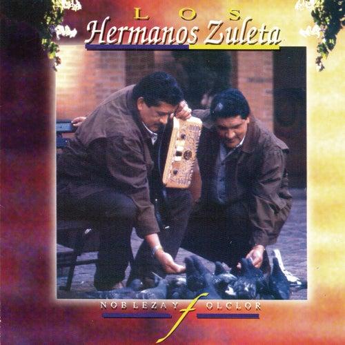Play & Download Nobleza Y Folclor by Los Hermanos Zuleta | Napster