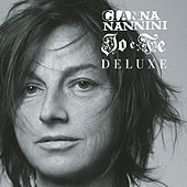 Play & Download Io E Te Deluxe by Gianna Nannini | Napster
