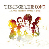 The Singer, The Song by Various Artists