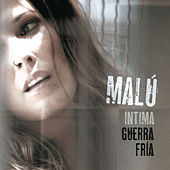 Play & Download Intima Guerra Fria by Malú | Napster