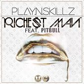Play & Download Richest Man (feat. Pitbull) - Single by Play-N-Skillz | Napster