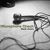 Play & Download MIC Check by Hank Jones | Napster