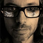 Bullets & Lullabies by James Rhodes