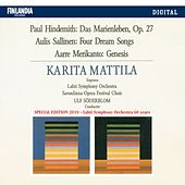 Play & Download Hindemith / Sallinen / Merikanto by Karita Mattila | Napster