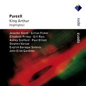 Purcell : King Arthur by Various Artists