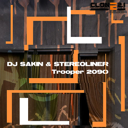 Play & Download Trooper 2090 by DJ Sakin | Napster