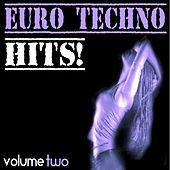 Euro Techno Hits, Vol. 2 by Various Artists