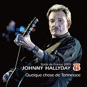 Quelque chose de Tennessee by Johnny Hallyday