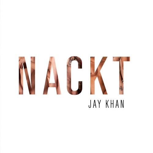 Nackt von Jay Khan