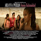 Play & Download Juana Kalamidad by Arianna Puello | Napster