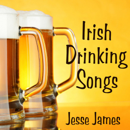 Jesse James by Irish Drinking Songs
