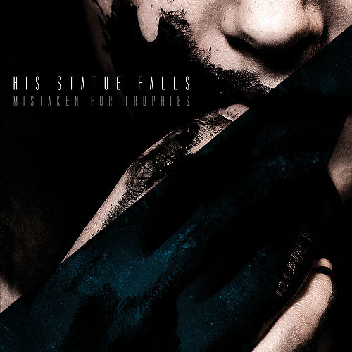Play & Download Mistaken For Trophies by His Statue Falls | Napster