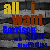 All I Want (feat. Glen Phillips) - Single by Garrison Starr