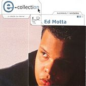 E - Collection by Ed Motta