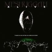 Alive von Meshuggah