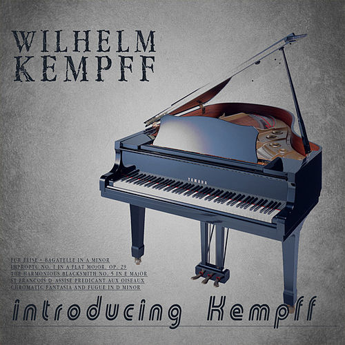 Introducing Kempff (Remastered) by Wilhelm Kempff