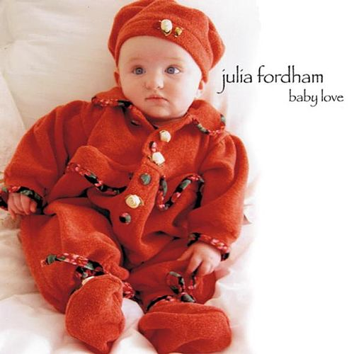 Play & Download Baby Love by Julia Fordham | Napster