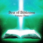Best of Bibletone, Vol. 3 by Various Artists