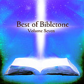 Best of Bibletone, Vol. 7 by Various Artists