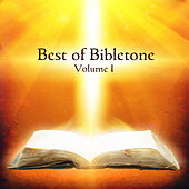 Play & Download Best of Bibletone, Vol. 1 by Various Artists | Napster