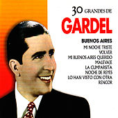 Play & Download Carlos Gardel: 30 Hits by Carlos Gardel | Napster