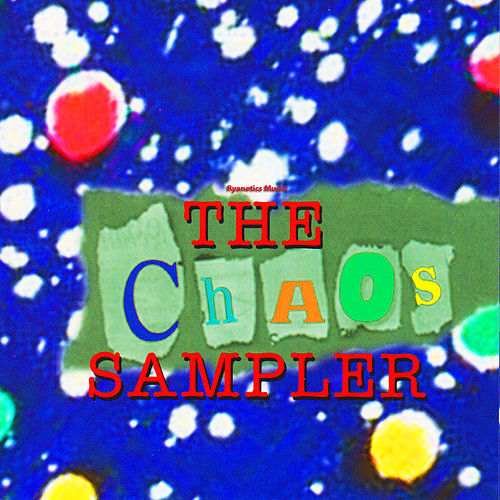 Play & Download Ryanetics Music: The Chaos Sampler by The Flyin' Ryan Brothers | Napster