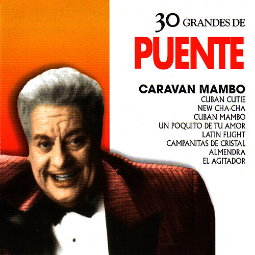Play & Download Tito Puente: 30 Hits by Tito Puente | Napster