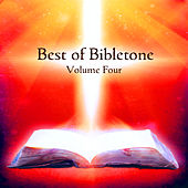 Best of Bibletone, Vol. 4 by Various Artists