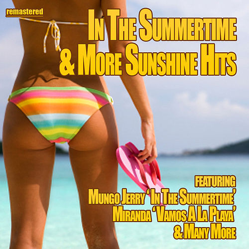 Play & Download In the Summertime & More Sunshine Hits by Various Artists | Napster