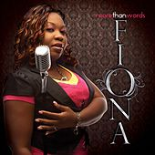 Play & Download More Than Words by Fiona | Napster