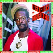 Play & Download No Intention by Gregory Isaacs | Napster