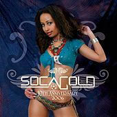 Soca Gold 2006 by Various Artists