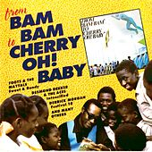 Play & Download From Bam Bam To Cherry Oh! Baby by Various Artists | Napster