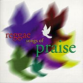 Play & Download Reggae Songs Of Praise by Various Artists | Napster