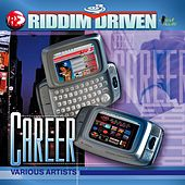 Play & Download Riddim Driven: Career by Various Artists | Napster