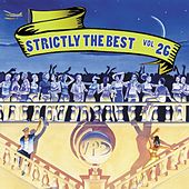 Play & Download Strictly The Best Vol. 26 by Various Artists | Napster