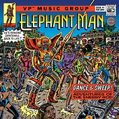 Play & Download Dance & Sweep! - Adventures Of The Energy God by Elephant Man | Napster