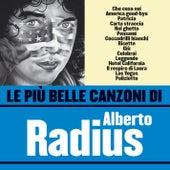 Le più belle canzoni di Alberto Radius by Alberto Radius