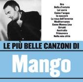 Le più belle canzoni di Mango by Mango