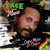 Play & Download Face The Music by Cedric Myton | Napster