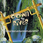 Play & Download Down By The River by Various Artists | Napster
