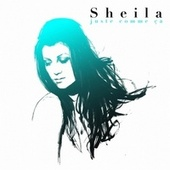 Play & Download Juste Comme Ca by Sheila | Napster