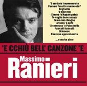 Play & Download 'E cchiù bell' canzone 'e Massimo Ranieri by Massimo Ranieri | Napster